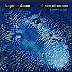 Tangerine Dream The Dream Mixes