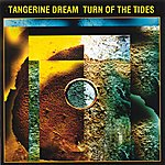 Tangerine Dream The Turn Of The Tides