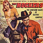 The Mockers The Lonesome Death of Electric Campfire