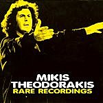 Mikis Theodorakis Rare Recordings