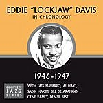 Eddie 'Lockjaw' Davis Complete Jazz Series 1946 - 1947