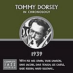 Tommy Dorsey Complete Jazz Series 1939 Vol. 1