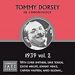 Tommy Dorsey Complete Jazz Series 1939 Vol. 2
