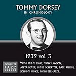 Tommy Dorsey Complete Jazz Series 1939 Vol. 3
