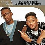 DJ Jazzy Jeff & The Fresh Prince Platinum & Gold Collection
