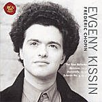 Evgeny Kissin Chopin: Ballades, Berceuse, Barcarolle, Scherzo No.4
