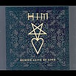 H.I.M. Buried Alive By Love