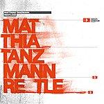 Matthias Tanzmann Restless (DJ-Mix Album)