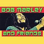 Bob Marley Bob Marley & Friends