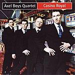 The Axel Boys Quartet AXEL BOYS QUARTET  CASINO ROYAL