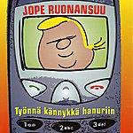 Jope Ruonansuu Työnnä Kännykkä Hanuriin
