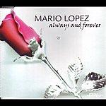 Mario Lopez Always & Forever