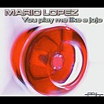 Mario Lopez You Play Me Like A Jojo