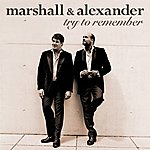 Marshall & Alexander Try To Remember (Exclusive Musicload Version)