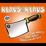 Klaus & Klaus Da Wird Die Sau Geschlacht' (après-ski Version)