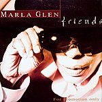 Marla Glen Friends