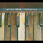 Mitchell Froom A Thousand Days