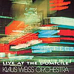 Klaus Weiss Orchestra Live At The Domicile