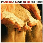 Puddu Varano Time To Grow