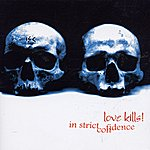 In Strict Confidence Love Kills!