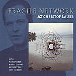Christof Lauer Fragile Network