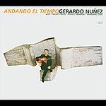 Gerardo Nunez Andando El Tiempo