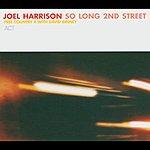 Joel Harrison So Long 2nd Street