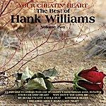 Hank Williams, Jr. Your Cheatin' Heart, The Best of Hank Williams Vol 2
