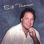 Bill Thomas Bill Thomas