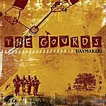 The Gourds Haymaker!