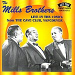 The Mills Brothers Live From the Cave Club, Vancouver