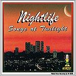 Nightlife Songs At Twilight