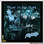 Nightlife Blues In the Night