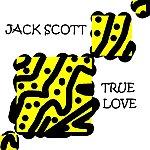 Jack Scott True Love