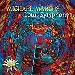 Michael Marcus Lotus Symphony