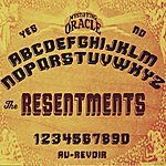 The Resentments The Resentments