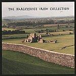 Barleyjuice The Barleyjuice Irish Collection