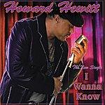 Howard Hewett I Wanna Know (Remix)