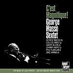 George Masso C'est Magnifique!