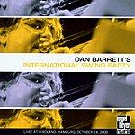 Dan Barrett Dan Barrett's International Swing Party