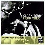 Clark Terry Herr Ober - Live At Birdland Neuburg
