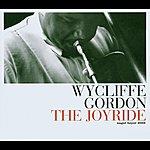 Wycliffe Gordon The Joyride