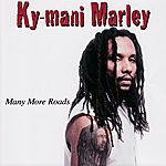 Ky-Mani Marley Many More Roads