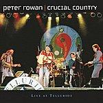 Peter Rowan Crucial Country