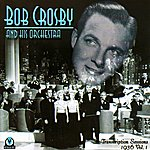 Bob Crosby Transcription Sessions 1936 - Vol. 1