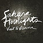 Sahara Hotnights Visit to Vienna