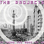 The Projects If There Are More Of Us