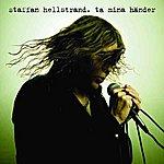 Staffan Hellstrand Ta Mina Händer