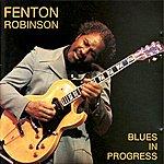 Fenton Robinson Blues in Progress