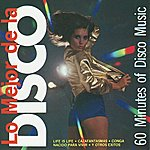 Disco Kings Lo Mejor de la Disco - 60 Minutes of Disco Music